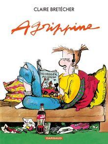 Agrippine  - Tome 1 : Agrippine [Bretécher, Claire] Agripp10