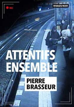 [Brasseur, Pierre] Attentifs ensemble Attent10