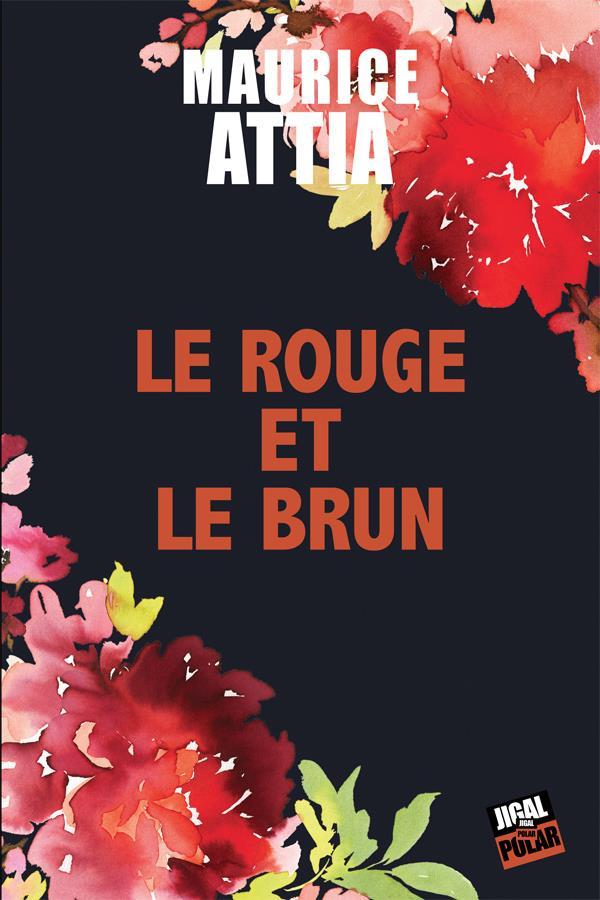 [Attia, Maurice] Le rouge et le brun Attia10
