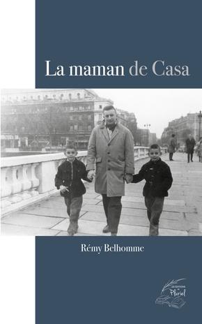 [Belhomme, Rémy] La maman de Casa Casa10