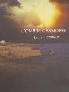 [Cornut, Laurent] L'ombre Cassiopée Cloc10