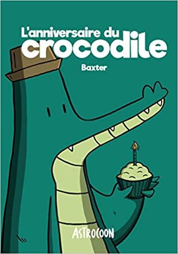 [Baxter] L'anniversaire du crocodile Croco10