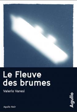 [Varesi, Valerio] Le fleuve des brumes   Cvt_le11