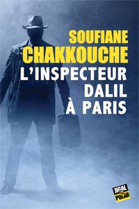 [Chakkouche, Soufiane] L'inspecteur Dalil à Paris Dalil10