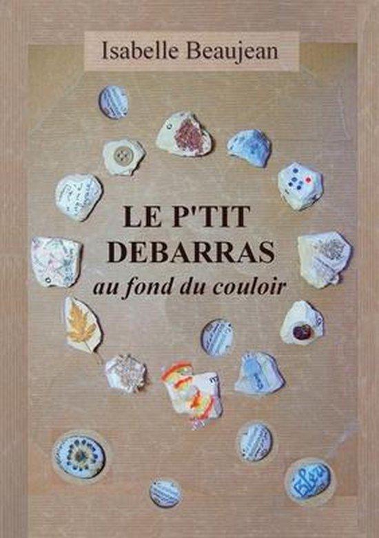 [Beaujean, Isabelle] Le P'tit Débarras au fond du couloir Dzobar10