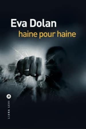 [Dolan, Eva] Haine pour haine Eva-do10