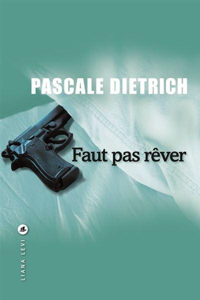 [Dietrich, Pascale] Faut pas rêver Faut-p10