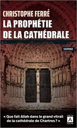 [Ferré, Christophe] La prophétie de la cathédrale Ferrzo10