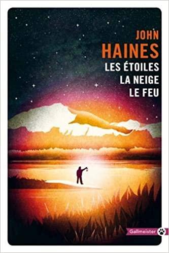 [Haines, John] Les étoiles, la neige, le feu Haines10