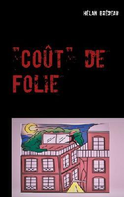 """[Brédeau, Hélan] """"Coût"""" de folie Image12"""
