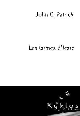 [Editions Kyklos] Les larmes d'Icare de John C. Patrick Image16