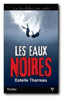 [Editions Taurnada] Les eaux noires d'Estelle Tharreau Image18