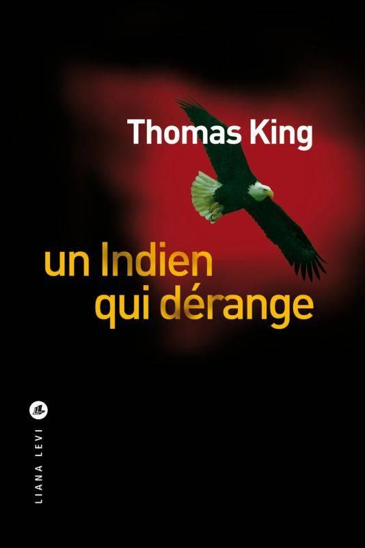 [King, Thomas] Un indien qui dérange Indien10