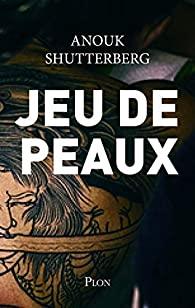 [Shutterberg, Anouk] Jeu de peaux Jeu_de10
