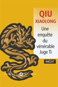 [Qiu, Xiaolong] Une enquête du vénérable juge Ti Juge10