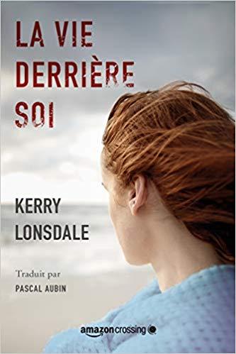 [Lonsdale, Kerry] La vie derrière soi Kerry10