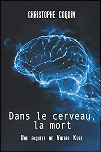 [Coquin, Christophe] Dans le cerveau, la mort Kurt10