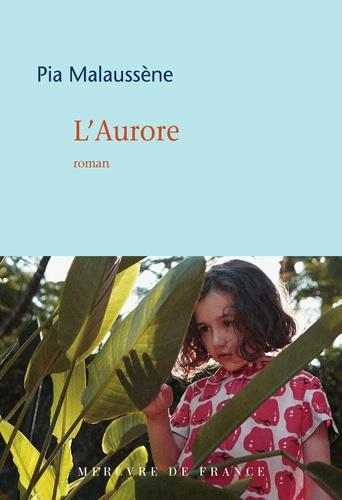 [Malaussène, Pia] L'Aurore L_auro10