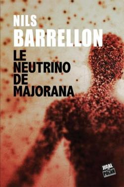 [Barrellon, Nils] Le Neutrino de Majorana Le-neu10