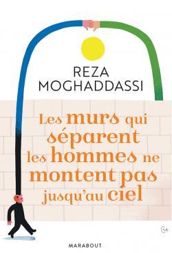 [Moghaddassi, Reza] Les murs qui séparent les hommes ne montent pas jusqu'au ciel Les_mu10