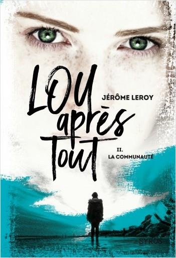 [Leroy, Jérôme] Lou après tout - Tome 2 : La communauté Lou10