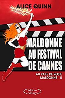 [Quinn, Alice] Maldonne au festival de Cannes Maldon10