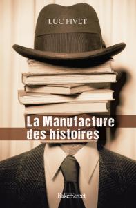 [Fivet, Luc] La manufacture des histoires Manufa10