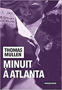 [Mullen, Thomas] Minuit à Atlanta Minuit10