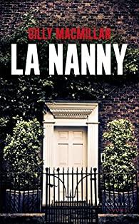 [Macmillan, Gilly] La Nanny Nanny10