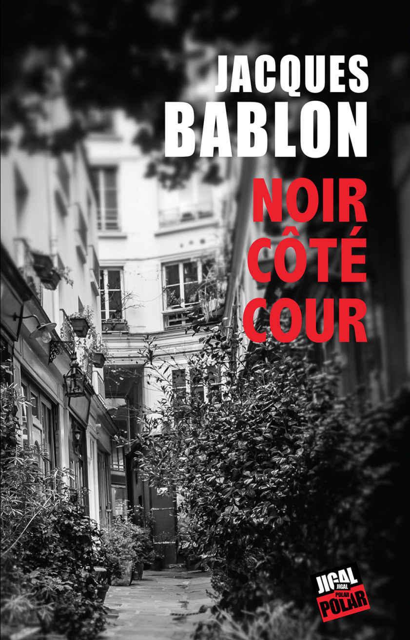[Bablon, Jacques] Noir côté cour Noir10