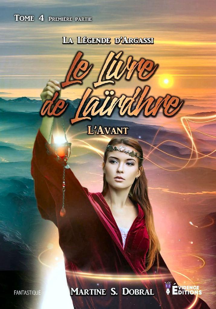[Dobral-S, Martine] La légende d'Argassi - Tome 4 : Le Livre de Laïrdhre, partie 1 : L'avant Ob_b2110