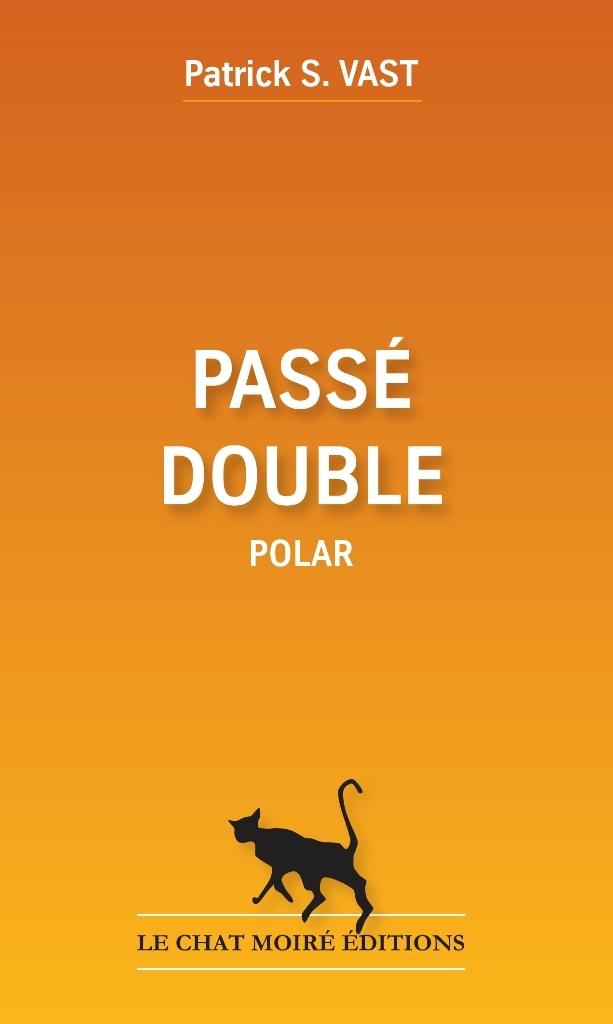 [Vast, Patrick S.] Passé double Ob_bd310