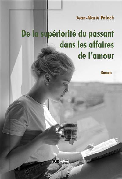 [Palach, Jean-Marie] De la supériorité du passant dans les affaires de l'amour Passan10