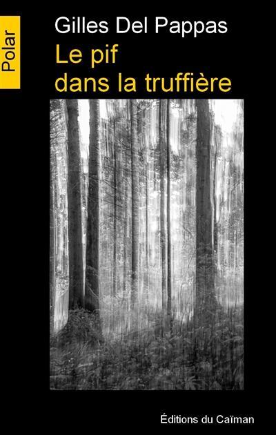 [Del Pappas, Gilles] Le pif dans la truffière Pif10