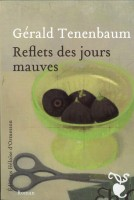 [Tenenbaum, Gérald] Reflets des jours mauves Reflet10