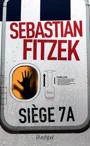 [Fitzek, Sebastian] Siège 7 A Siege-10