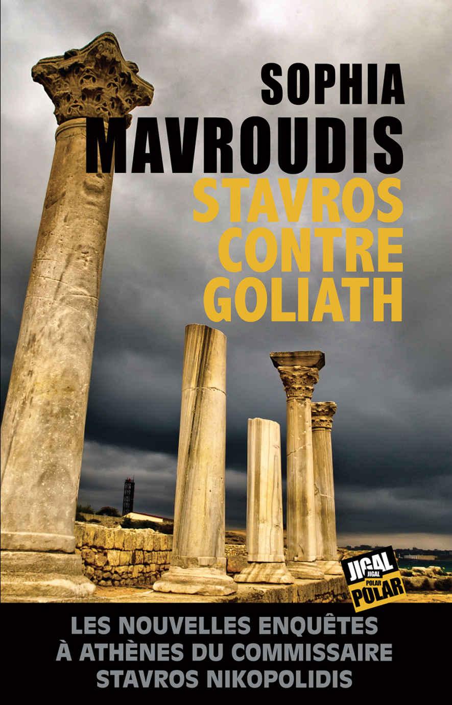 [Mavroudis, Sophia] Stavros contre Goliath Stavro10