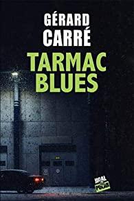 [Carré, Gérard] Tarmac Blues Tarmac10