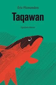 [Plamondon, Eric] Taqawan Tzolzo14