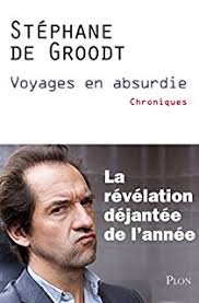 [Groodt, Stéphane (de)] Voyages en absurdie Tzolzo31