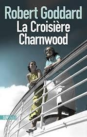 [Goddard, Robert] La croisière Charnwood Tzolzo33