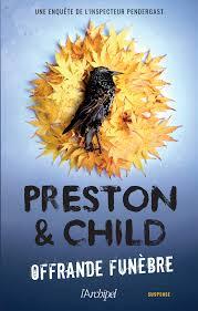[Preston, Douglas & Child, Lincoln] Pendergast - Tome 18 : Offrande funèbre Tzolzo40