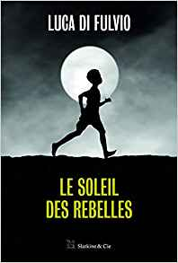 [Di Fulvio, Luca]  Le soleil des rebelles Tzolzo43