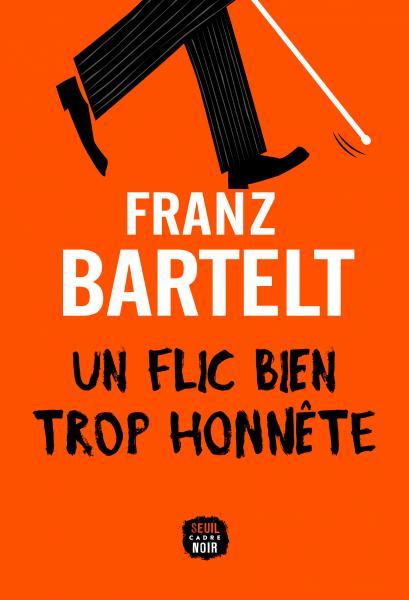 [Bartelt, Franz] Un flic bien trop discret  Un_fli10