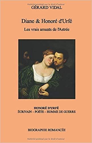 [Vidal, Gérard] Diane & Honoré d'Urfé: Les vrais amants de l'Astrée Urfzo10