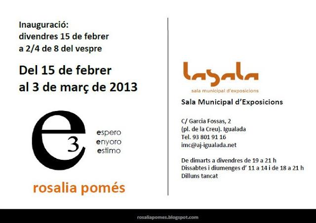 """Exposición de ROSALIA POMÉS  """"espero, enyoro, estimo"""" Invita11"""