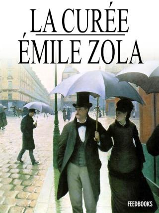 La Curée, d'Emile Zola Zola_l10
