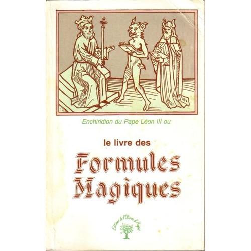 livre - LE LIVRE DES FORMULES MAGIQUES 84839710