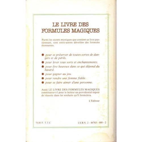 livre - LE LIVRE DES FORMULES MAGIQUES 84839711