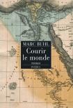 [Buhl, Marc] Courir le monde Courir10
